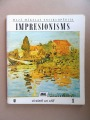 Small Encyclopedia of Art - Impressionism